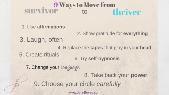 9 ways to move from survivor to thriver.png
