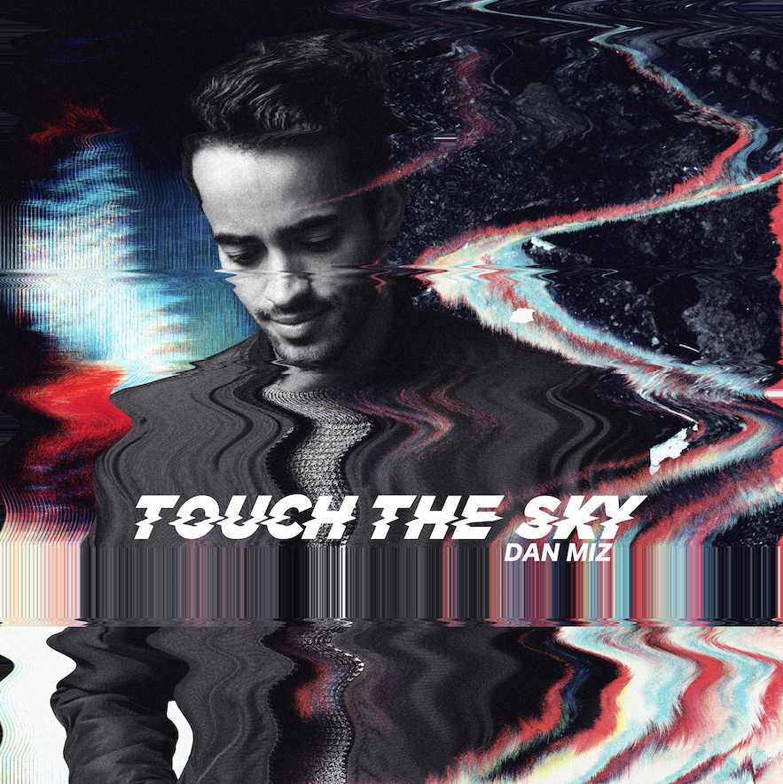 Touch The Sky - Release Date: January 26th, 2018