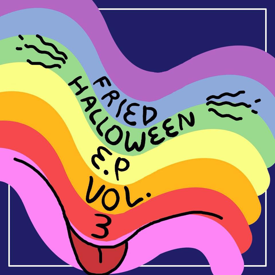 Fried Halloween EP Vol. 3 - Various Artists - Contributing Songwriter, Drums, Producing, Mixing, Engineering on track 10 for Goodbye Honolulu