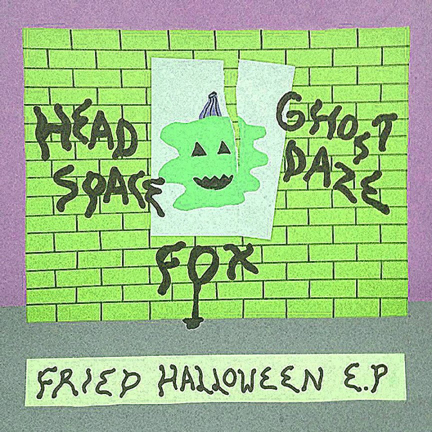 Fried Halloween EP - Various Artists - Contributing Songwriter, Producing, Engineering, Drums on track 3 for Ghost Daze