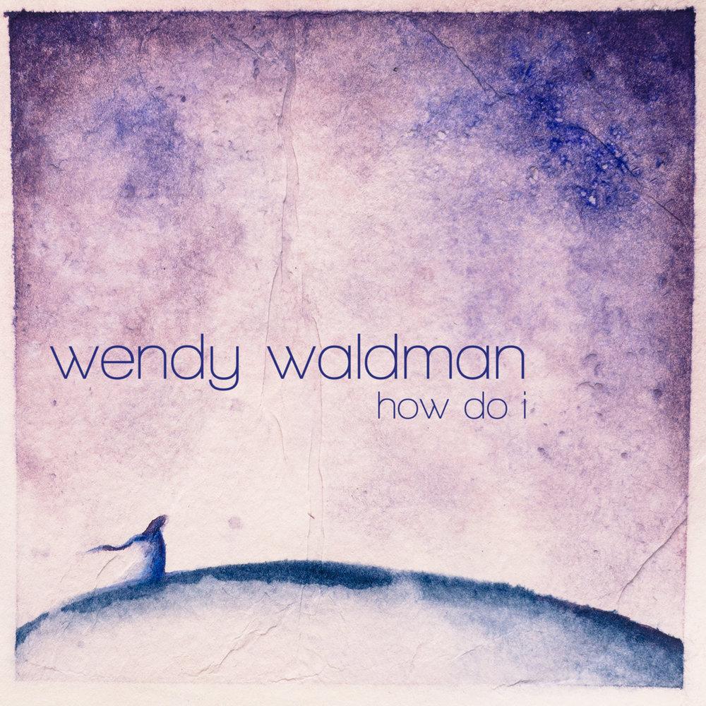 WendyWaldman_HowDoI.jpg