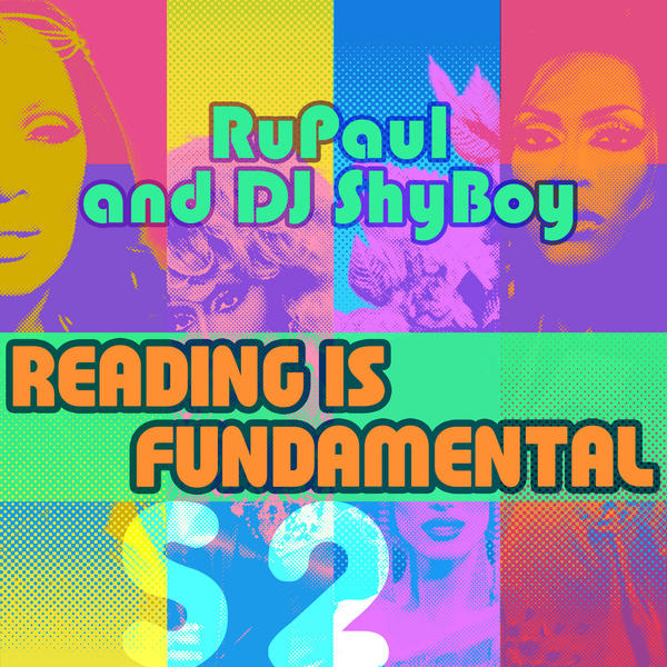 Reading-Is-Fundamental-feat.-The-Cast-of-RuPauls-Drag-Race-Single.jpg