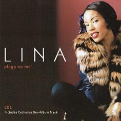 Lina - 2001 - Playa No Mo' (CD1) (CDM).jpg