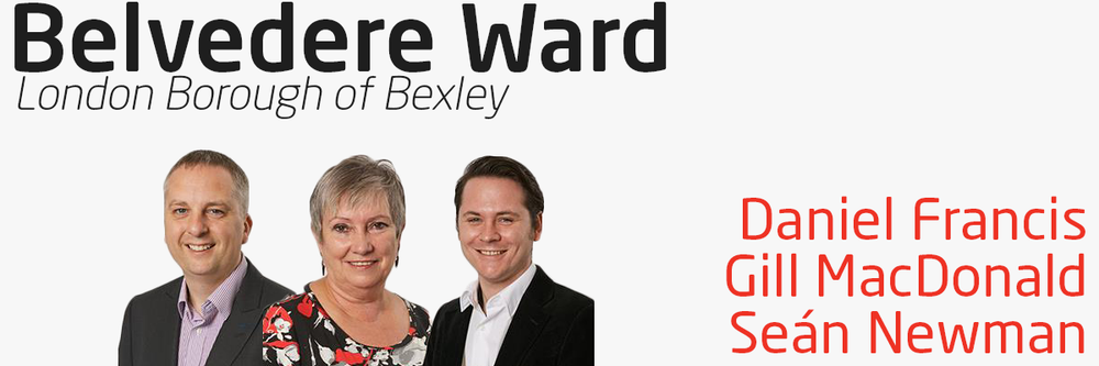 Belvedere Ward has three Labour Councillors who are elected to represent you within Bexley Council. Councillors Daniel Francis, Gill MacDonald and Seán Newman can help you if you have problems with local services – your street, neighbours, refuse collection & local environmental or planning issues, local schools admissions, or if you have problems relating to council tax and more. Your three councillors contact details are as follows: Councillor Daniel Francis - 07917 745 289 – Daniel.Francis@bexley.gov.uk Councillor Gill MacDonald - 0203 045 3633 – Gill.MacDonald@bexley.gov.uk Councillor Seán Newman - 07425 379 841 – Sean.Newman@bexley.gov.uk You can also write to your councillor at: Members' Room Civic Offices, 2 Watling Street Bexleyheath Kent DA6 7AT Your councillors hold a regular advice surgery on the 2nd Saturday of every month, except August and December, from 10am to 11am at Upper Belvedere Library, Woolwich Road. No appointment is necessary. You can find out more information on your councillors and the committees they serve on by visiting their page on Bexley Council's website.