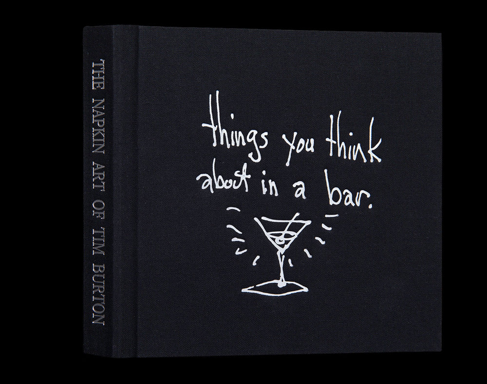 Things You Think About In A Bar: The Napkin Art of Tim Burton - Co-Editor© 2015 Steeles Publishing, Inc.http://www.hypable.com/the-napkin-art-of-tim-burton-book-review/