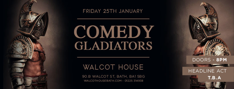 Comedy Gladiators - TBA -25TH JAN.jpg