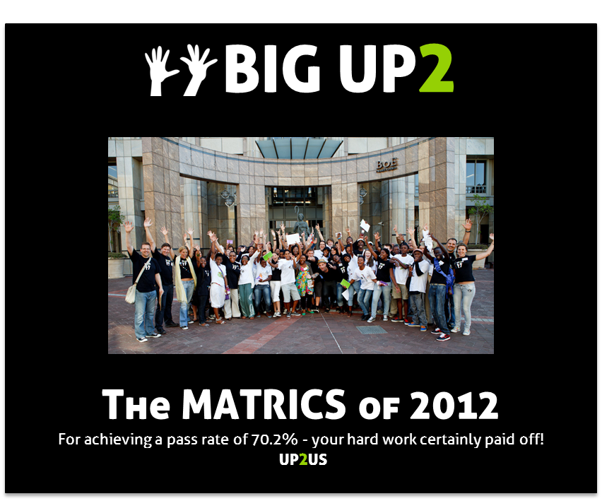 Big up Matrics