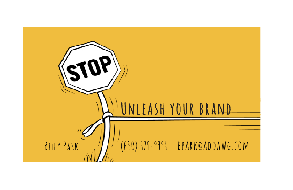 "Eventually I came up with the tagline ""Unleash you brand.""  Which led to this business card..."