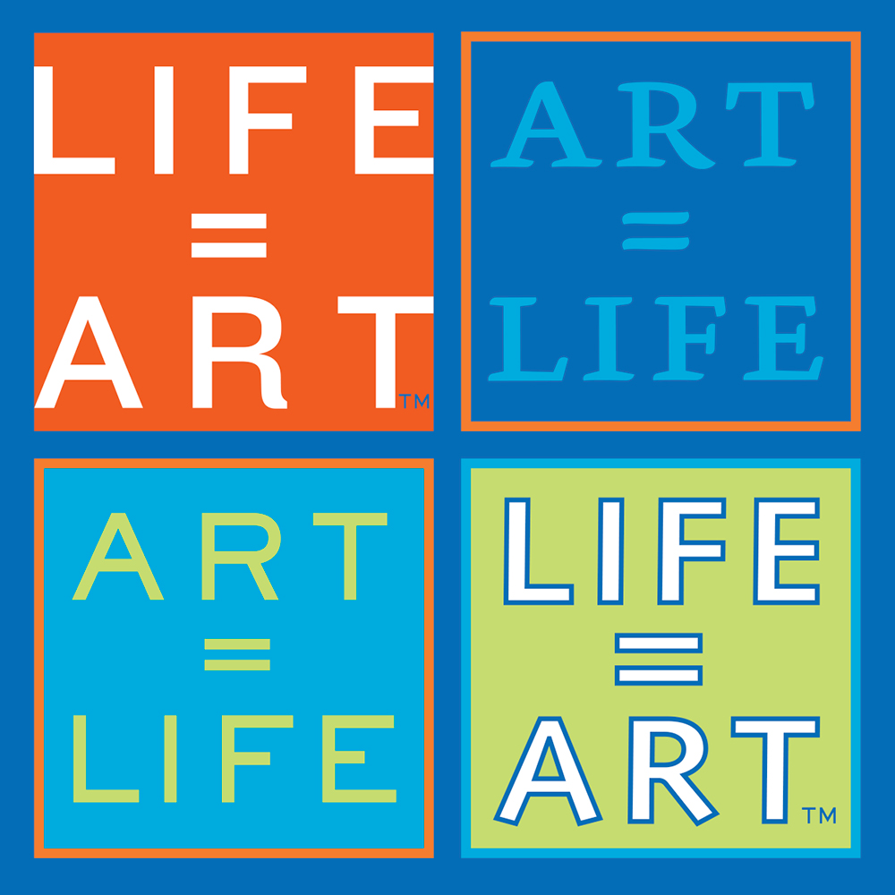 LIFE EQUALS ART