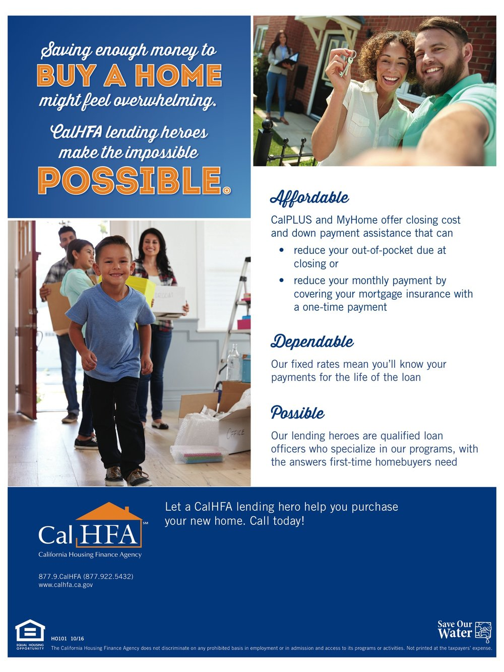 CalPLUS and MyHome - Offer closing and down payment assistance...