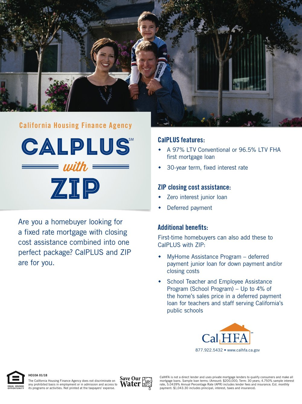 CalPLUS with ZIP - Closing cost assistance combined with a fixed rate mortgage...