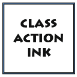 CLASS ACTION INK