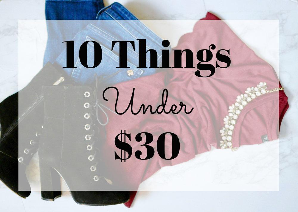 10 things under $30.jpg
