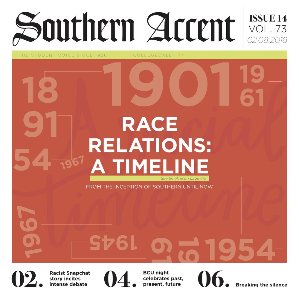 Writing: Feature (Longform) – Best in Class     Southern Accent  Race Relations Issue   Natalia Perez, Brandon Beneche, Tierra Hayes, Elena Anunciado, Rachel Brouhard  SOUTHERN ADVENTIST UNIVERSITY