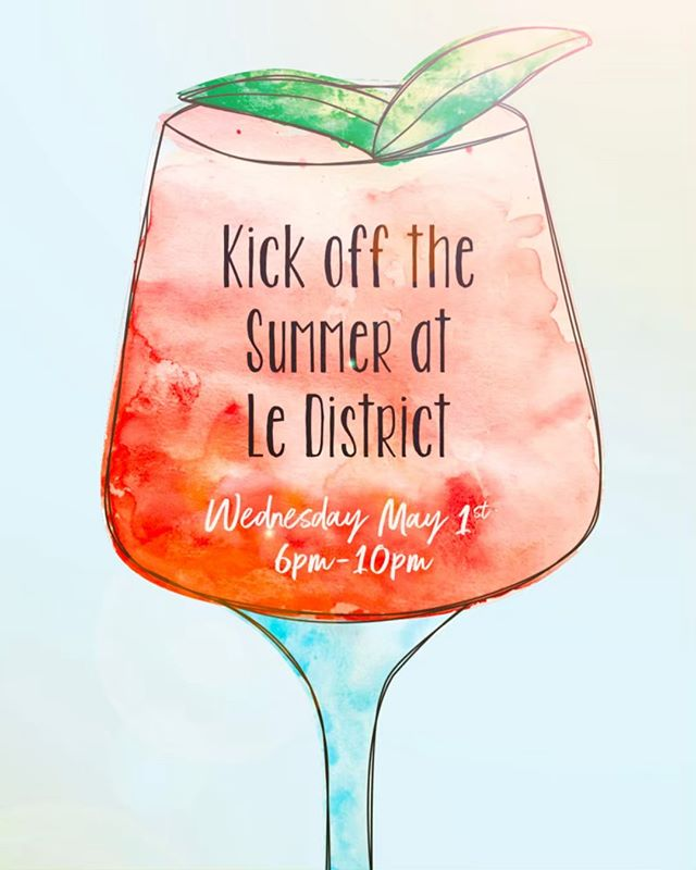 SUMMER KICK OFF PARTY at @ledistrict  May 1st 6pm - 10pm.  Celebrate with summer cocktails, frosé and bites from the new Beaubourg Spring/Summer menu with a DJ on the waterfront terrace. 🍹#lifebelowcanal