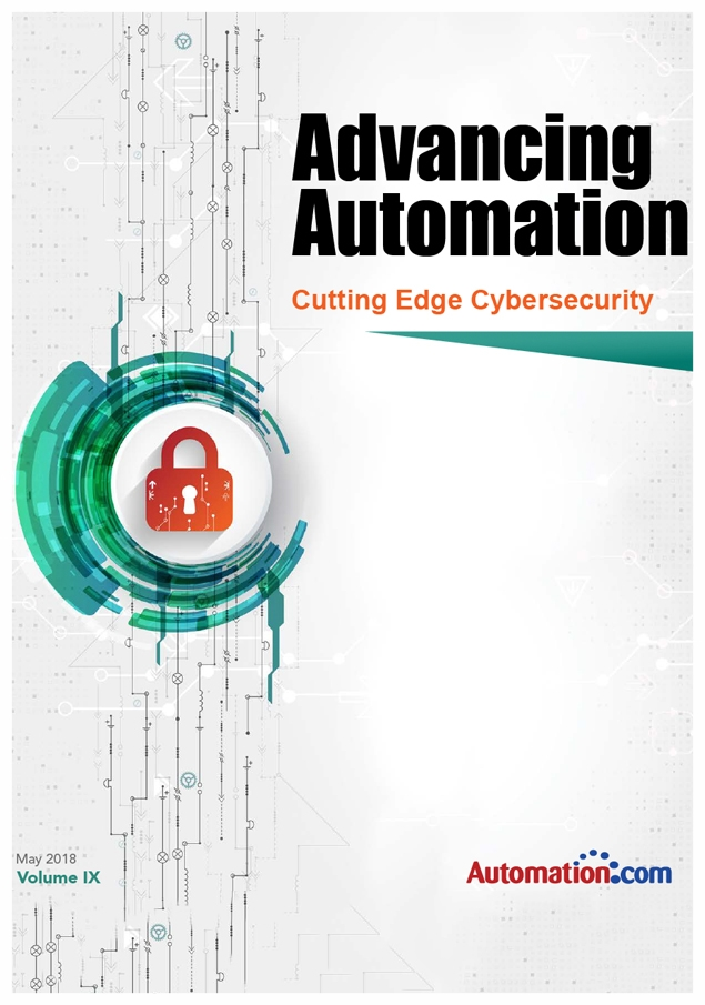 ADVANCING AUTOMATION CYBERSECURITY INSIGHTS eBOOK - Implementing DHS best practices to secure industrial control systems