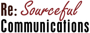 Re:Sourceful Communications
