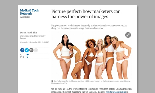 Guardian / getty images  - In this article Susan Smith Ellis, CMO of Getty Images discusses how marketers can harness the use of imagery to connect with audiences. I did the ghostwriting for this article and developed the idea before final approval from the Getty Images c-suite team.