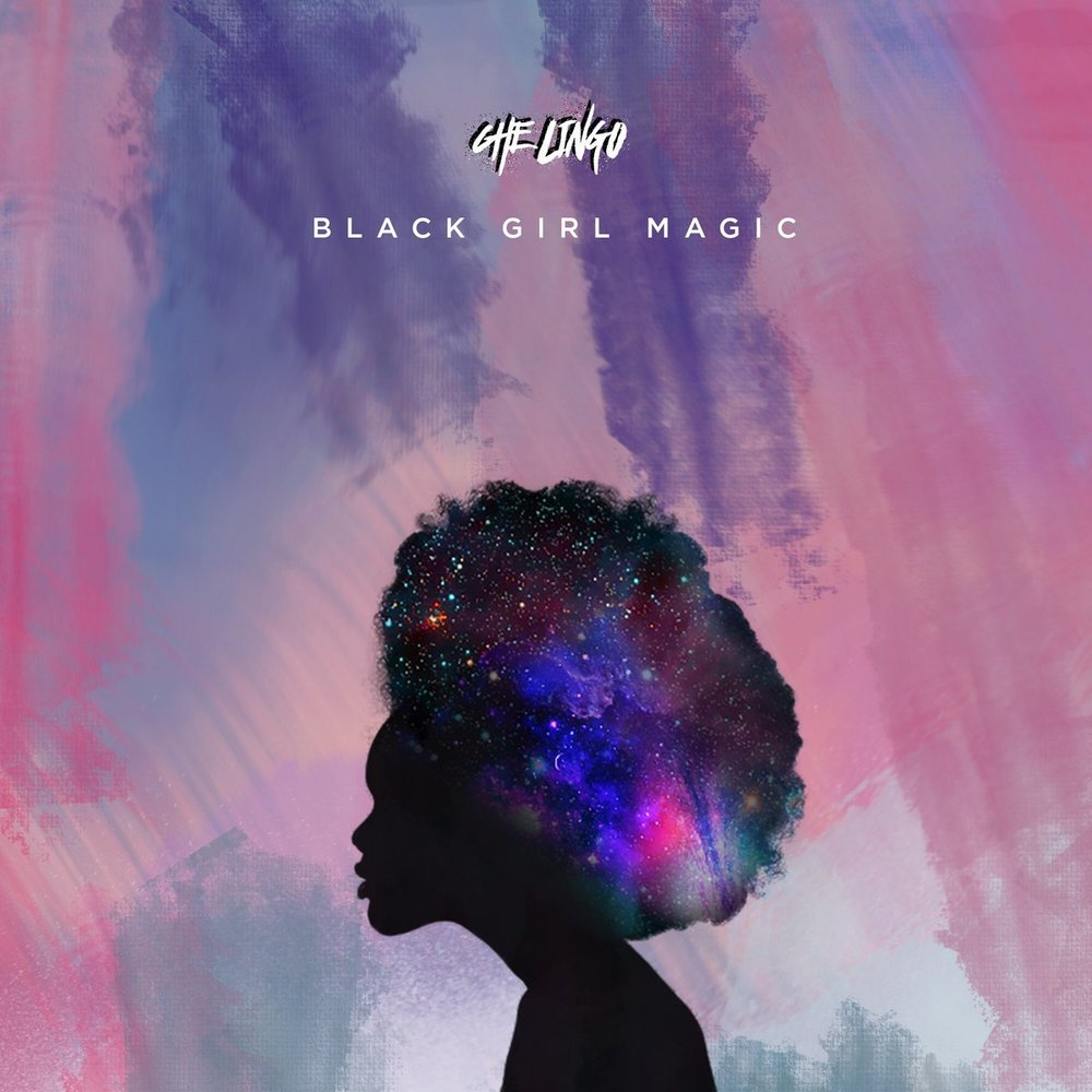 Che Lingo - Black Girl Magic   Record, Vocal Eng & Master