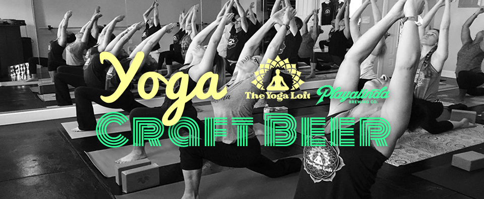 The Yoga Loft Yoga and Craft Beer Special Event 4 (1-20-2018)