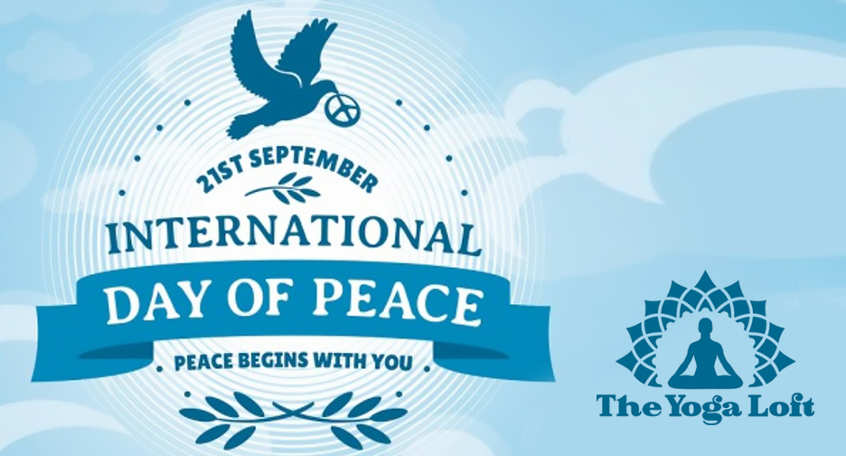 International Day of Peace at The Titusville Yoga Loft - Hatha Yoga, Ashtanga Yoga, Vinyasa Yoga, Meditation Downtown Titusville Yoga Studio