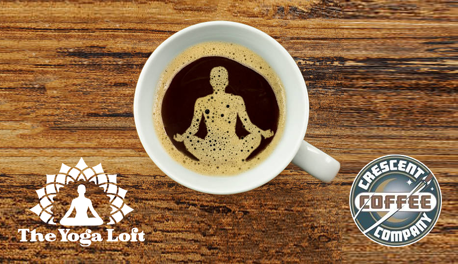 Yoga Latte with The Titusville Yoga Loft and Titusville Crescent Coffee Downtown Titusville Yoga Studio, Yoga For Beginners, Hatha Yoga, Vinyasa Yoga, Ashtanga Yoga, Yin Yoga, Kids Yoga, Meditation, Barre.jpg