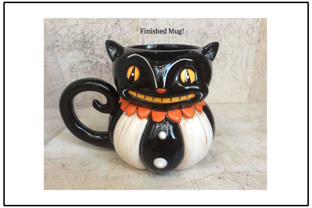 Final painted mug  photo sample, sent direct from the factory!.... He's not perfect, especially once he goes into full swing production, but he is hand painted, and with that, each cat is a little bit unique. These guys were a big hit in 2017 and will  be back for 2018 ~ Yay!  :) And with that, our first ceramic cat mug was born...