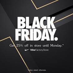 Nike - 25% off Everything24th Nov - 27th Nov