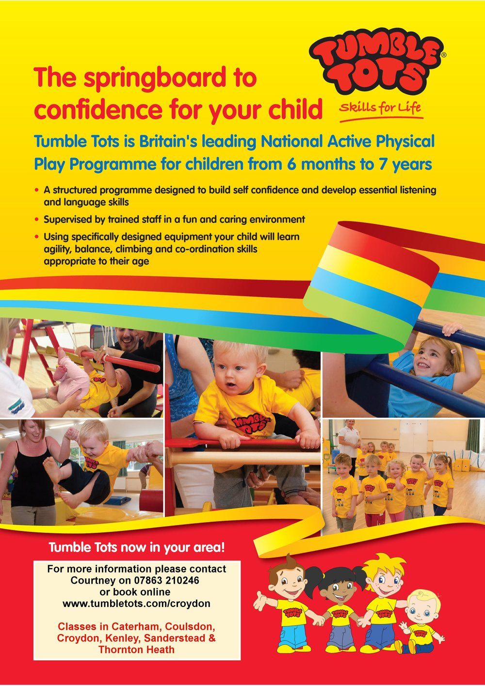 Tumble Tots - On Mondays the hall is taken over by Tumble Tots.There are classes for your toddlersWalkers-2 yearsClass Times 10:00-10:45Ages 2 -3Class Times 11:00-11:45Moving -WalkingClass Time 12:00-12:45Ages 3-5Class Time 1:00-1:45Contact Courtney for more details on 07863210246