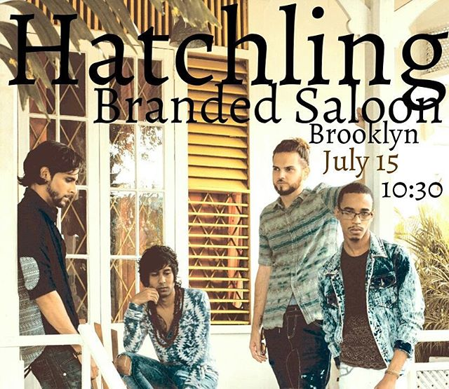 JULY15th: our first NY show  @ the Branded Saloon in #Brooklyn [Music in bio]  #hatchling #hatchlingmusic #indierock #indiepsych #retro #dreamrock #surfrock #indie #caribbeanmusic #trinidad #stoner #psychrock #psychedelicrock #neopsychedelic #neopsychedelia #dreampop #indiebands #synthpop #dreamwave #indiepop #psychpop #spacepop #spacerock #ambient