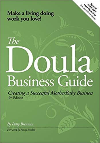 The doula business guide - 2nd edition  paperback by Brennan