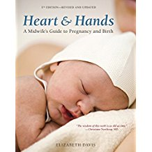 heart and Hands -  A midwife's guide to pregnancy and childbirth   Kindle  and paperback