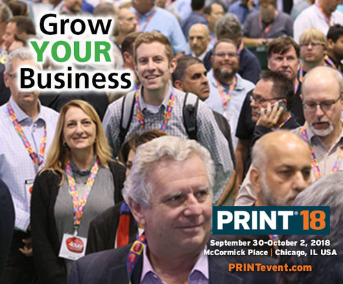 S. Hall Booth#3534 PRINT®18 at McCormick Place, Chicago  connects printing and marketing professionals to print suppliers &manufacturers, Sep.30 - Oct.2, 2018