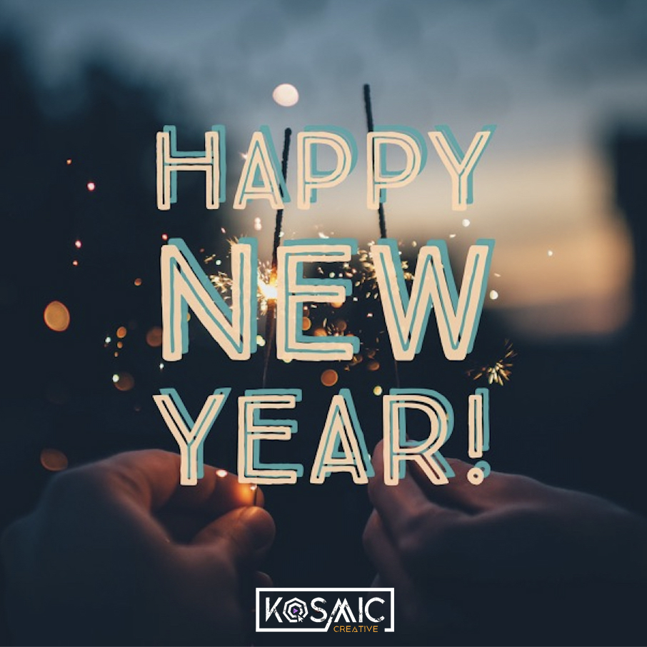 Happy New Year - Kosmic Creative.jpg