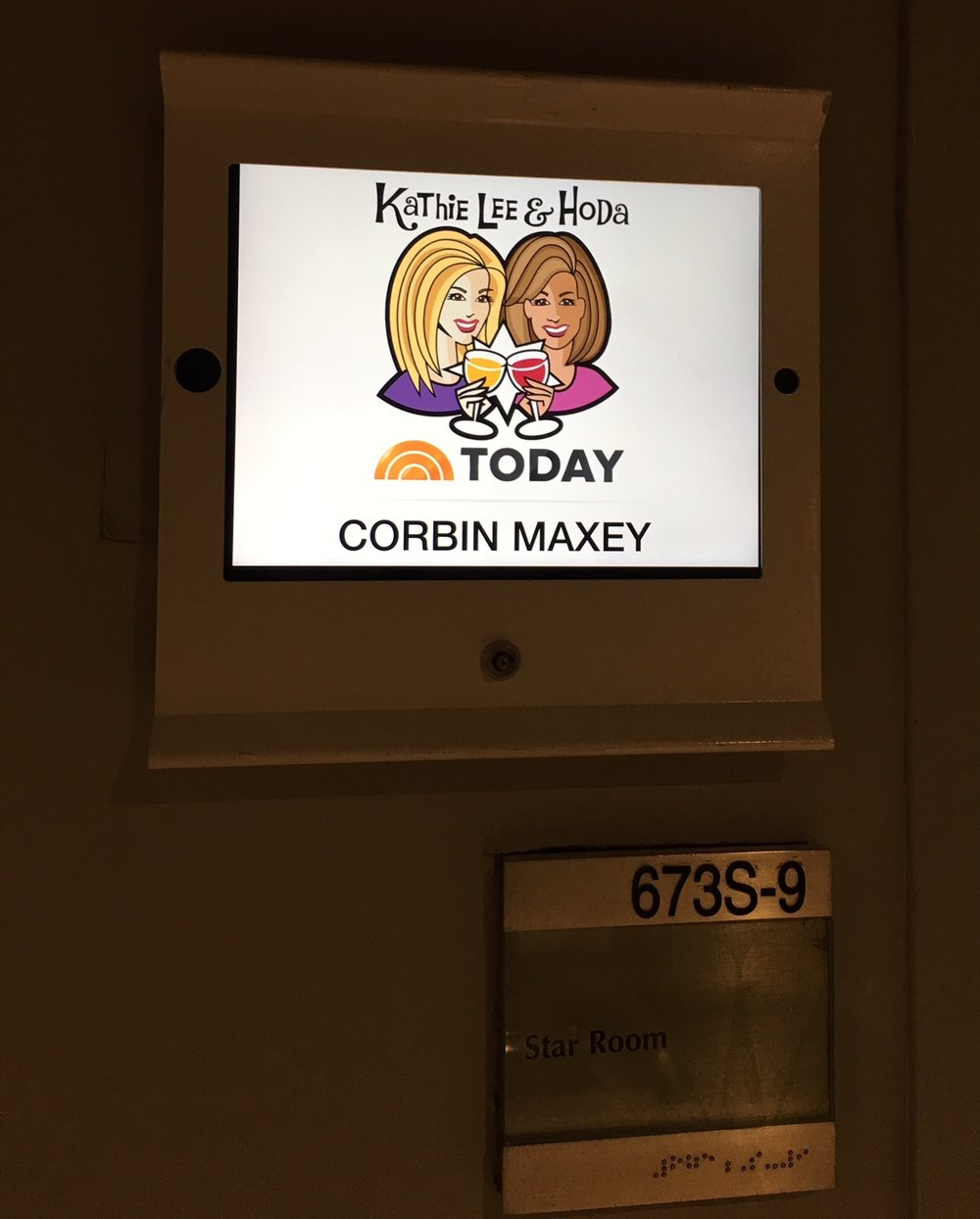 My dressing room in  The Tonight Show starring Jimmy Fallon  and  Megyn Kelly Today  Studios.
