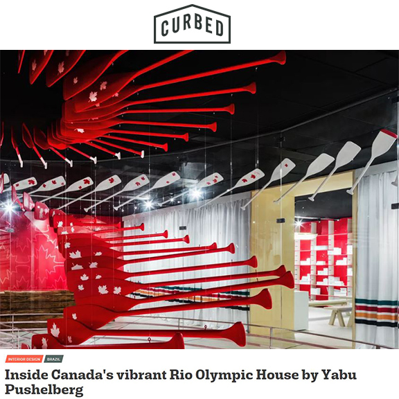 Curbed.com - August 2016Inside Canada's vibrant Rio Olympic House by Yabu Pushelberg