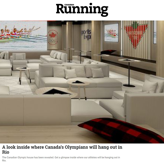 Running Magazine - June 2016A look inside where Canada's Olympians will hang out in Rio