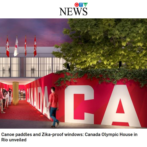 CTV News - June 2016Canoe paddles and Zika-proof windows: Canada Olympic House in Rio unveiled