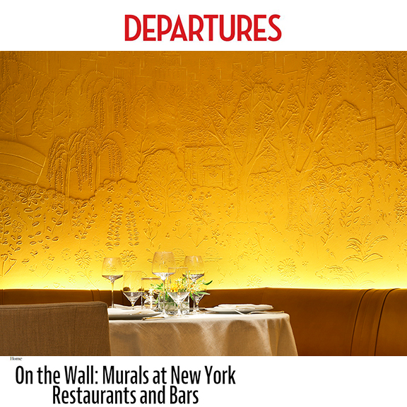Departures Magazine  - May 2014On the Wall: Murals at New York Restaurants and Bars