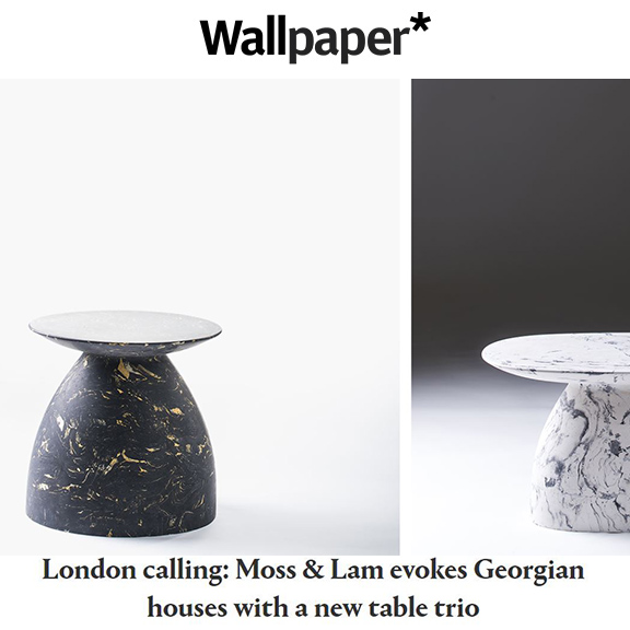 Wallpaper - March 2016London calling:Moss & Lam evokes Georgian houses with a new table trio