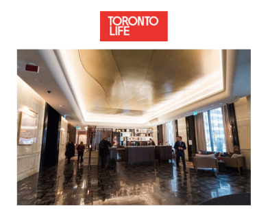 Toronto Life - December 2018A first look inside the Toronto Trump Hotel's replacement, the St. Regis