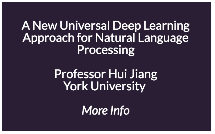 A New Universal Deep Learning Approach for Natural Language Processing  Most NLP tasks rely on modelling variable-length sequences of words, not just isolated words. The conventional approach is to formulate these NLP tasks as sequence labelling problems and apply conditional random fields (CRF), convolutional neural networks (CNN) and recurrent neural networks (RNN). In this talk, the speaker will introduce a new, universal deep learning approach applicable to almost all NLP tasks, not limited to sequence labelling problems. The proposed method is built upon a simple but theoretically-guaranteed lossless encoding method, named fixed-size ordinally-forgetting encoding (FOFE), which can almost uniquely encode any variable-length word sequence into fixed-size representation. Next, simple feedforward neural networks are used as universal function approximators to map fixed-size FOFE codes to various NLP targets. This framework is appealing since it is elegant and well-founded in theory and meanwhile fairly easy and fast to train in practice. It is totally data-driven without any feature engineering, and equally applicable to a wide range of NLP tasks. In this talk, the speaker will introduce their recent work to apply this approach to several important NLP tasks, such as word embedding, language modelling, named entity recognition (NER) and mention detection, coreference resolution, Question Answering (QA) and text categorization. Experiments have shown that the proposed approach yields strong performance in all examined tasks, including Google 1-billion-word language modelling, KBP EDL contests, Pronoun Disambiguation Problem (PDP) in Winograd Schema Challenge, factoid knowledge-base QA, word sense disambiguation (WSD).