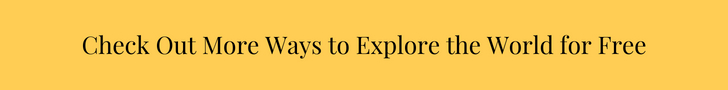 Check Out More Ways to Explore the World for Free