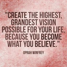 I LOVE this quote. Dream REALLY big!