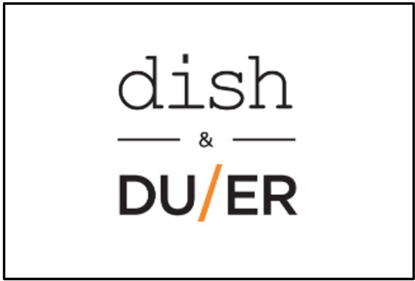 Dish & Duer