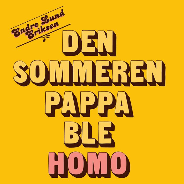Den_sommeren_pappa_ble_homo