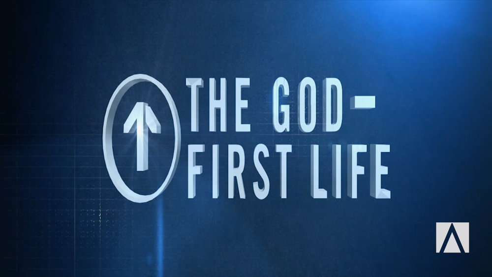 The God First Life - January 2015