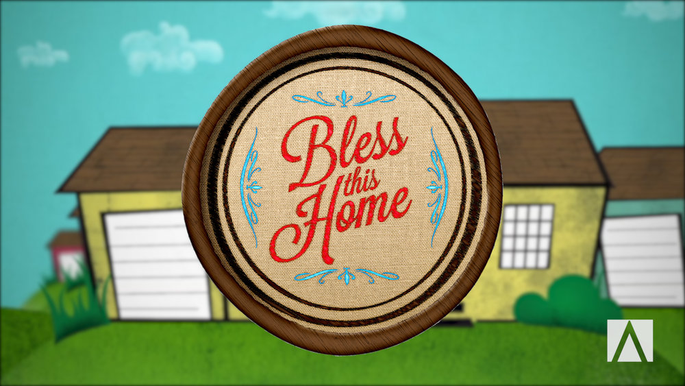 Bless this Home - May 2015