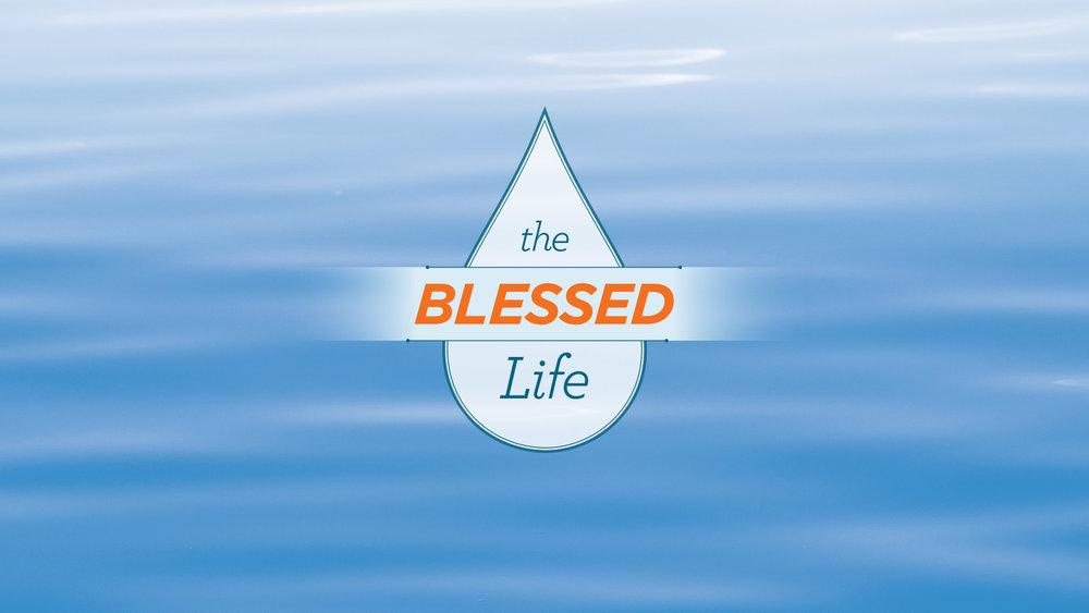 The Blessed Life - November 2015