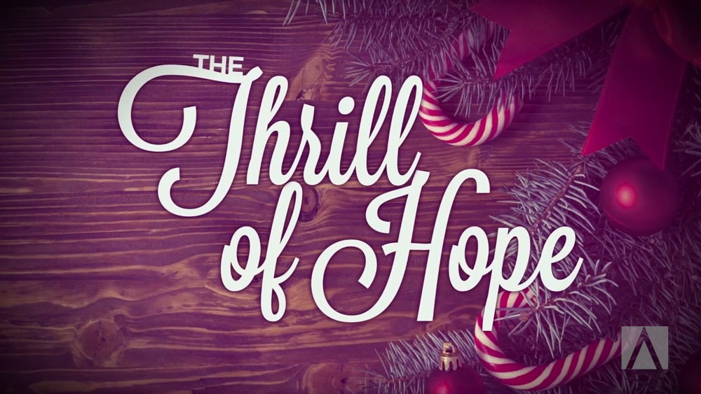 The Thrill of Hope - December 2015